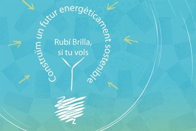El Rubí Brilla és un projecte d'eficiència energètica a la indústria, el comerç i les llars.