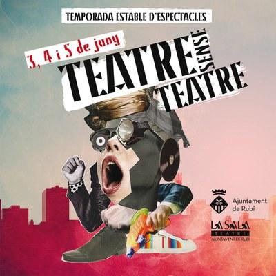 """Rubí estrena el festival d'arts escèniques """"Teatre sense teatre""""."""