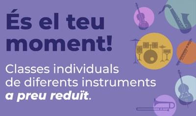 L'escola municipal de música Pere Burés ofereix tallers individuals d'instrument a preu reduït.