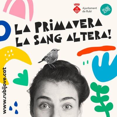 """Imatge de la campanya """"La primavera la sang altera"""" (Ajuntament de Rubí)."""