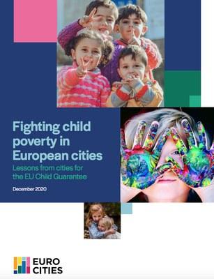 Informe Lluitant contra la pobresa infantil a les ciutats europees